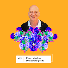 Lire entretien avec Pierre Mardyks, Préventeur positif