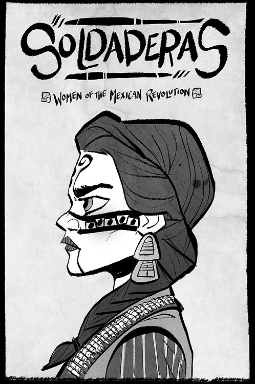Soldaderas: Women of the Mexican Revolution