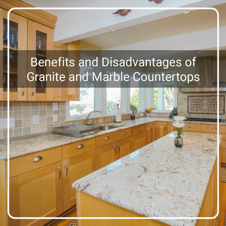 Benefits and Disadvantages of Granite and Marble Countertops
