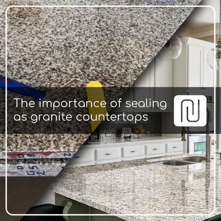 The importance of sealing as granite countertops
