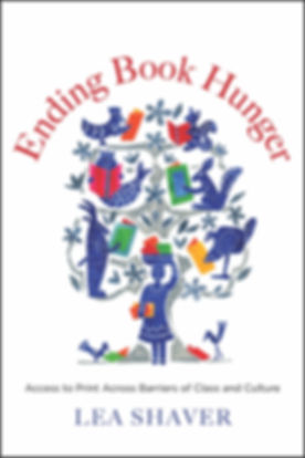 Cover Image of Ending Book Hunger, By Lea Shaver