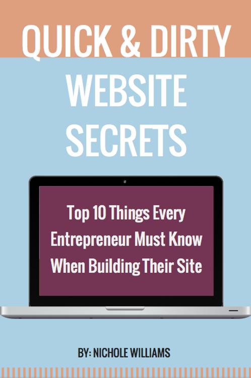 Quick & Dirty Website Secrets - Digital Guide