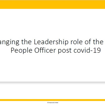 Changing the Leadership role of the Chief People Officer post Covid-19
