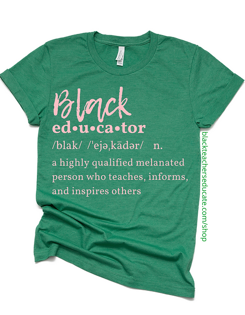 Definition of a Black Educator (green & pink)