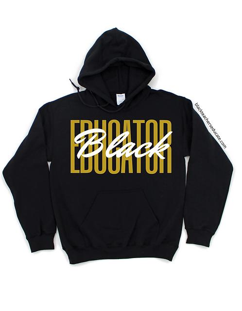 Black Educator Hoodie (b&g)