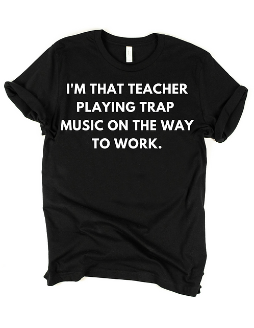 Trap Music Teacher (black & white)
