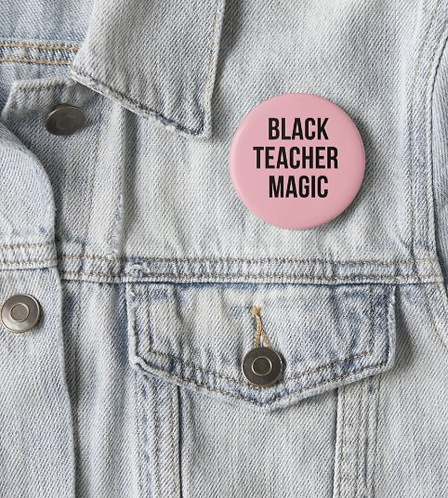 Black Teacher Magic Button in Pink