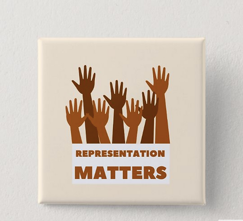 Representation Matters Button