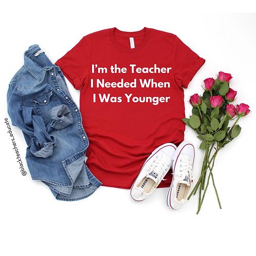 I'm The Teacher I Needed...