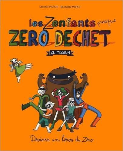 Lecture éco-responsable : Les Zenfants (presque) Zéro Déchet