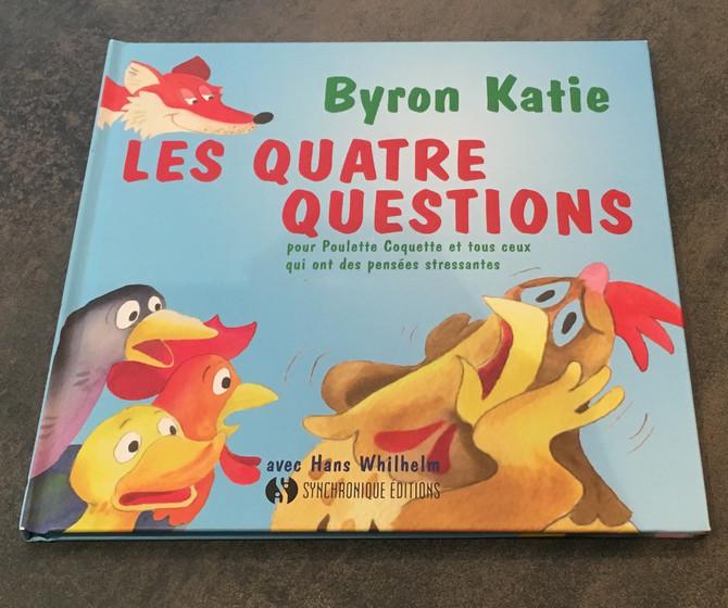 """Les quatre questions"", de Byron Katie"