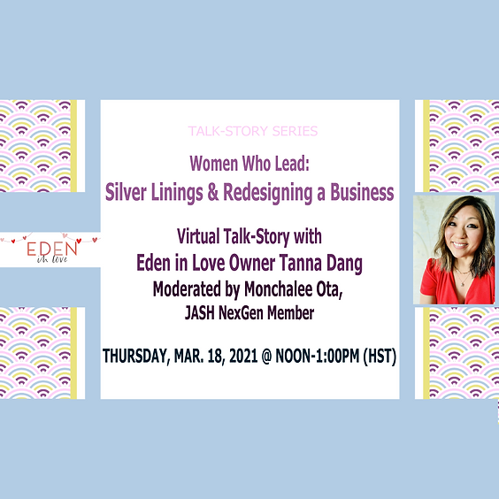 Women Who Lead: Silver Linings & Redesigning a Business with Eden in Love Owner Tanna Dang
