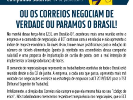 Ou os Correios negociam de verdade ou paramos o Brasil!