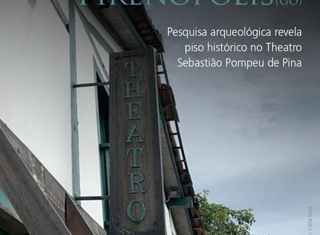 Pesquisa arqueológica revelou piso histórico no Theatro Sebastião Pompeu de Pina de Pirenópolis