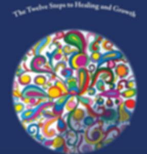 Alternative Twelve Steps, 12 Steps, Twelve Steps, The Twelve Steps, Empowerment, Mandala Coloring Book, Coloring Book, Empowement, Mandalas, Art Therapy, Healing, Growth