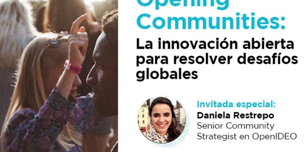 Opening Communities: La innovación abierta para retos sociales