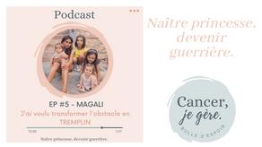 """Podcast """"Naître princesse, devenir guerrière"""""""