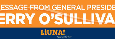 Labor Day Message from LiUNA General President Terry O'Sullivan