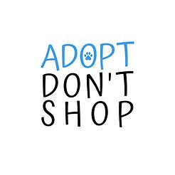 ADOPT DONT SHOP.png