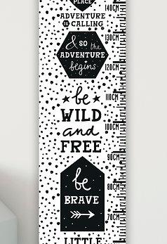 Be Wild & Free Monochrome