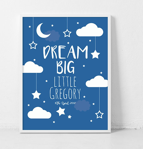 Dream Big - Medium