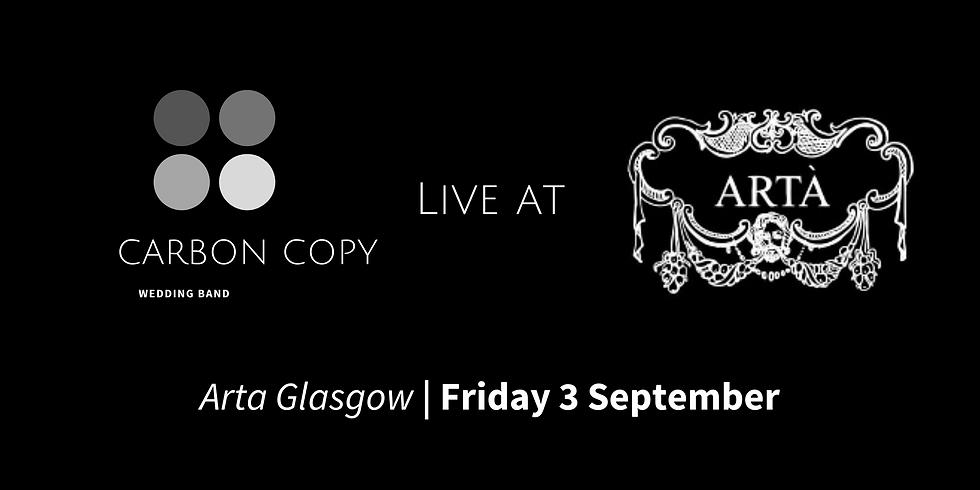Carbon Copy Live at Arta Glasgow