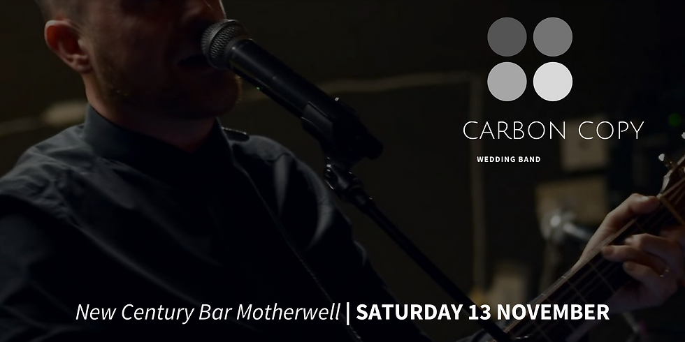 Carbon Copy at New Century Bar Motherwell