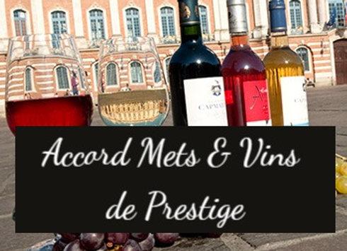 L'accord mets et vins Prestige pour minimum 2 personnes