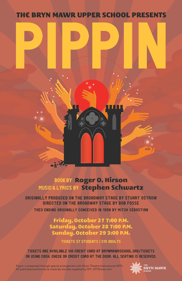 Poster design for The Bryn Mawr School's production of Pippin. AD: Marissa Lanterman.