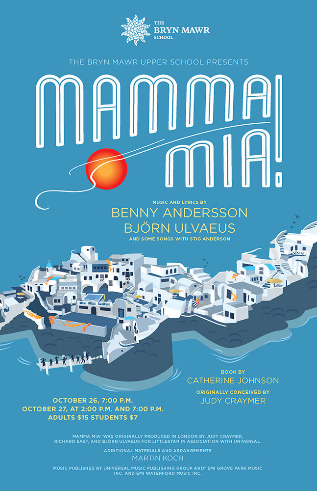 Poster design for The Bryn Mawr School's production of Mamma Mia. AD: Marissa Lanterman.
