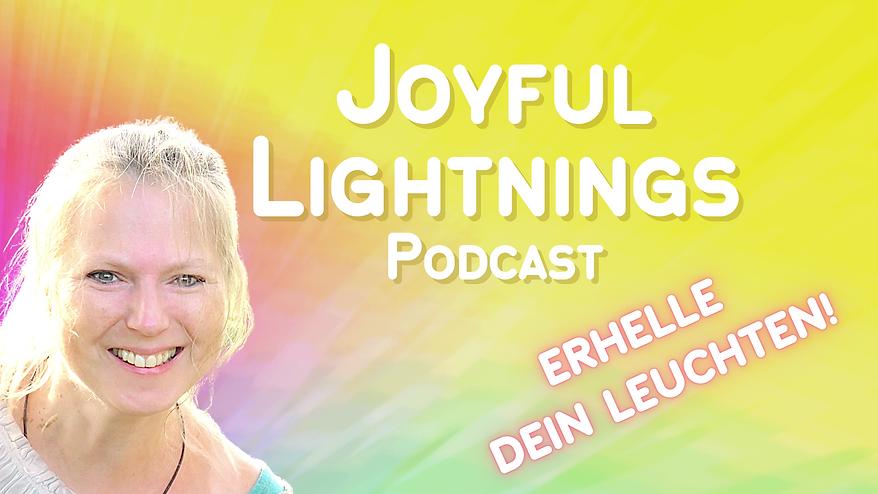 _Joyful Lightnings Podcast Websitefoto - Header Erhelle dein Leuchten.png