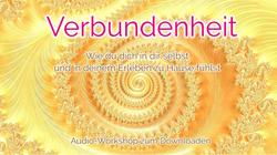 Verbundenheit – meditativer Audioworkshop