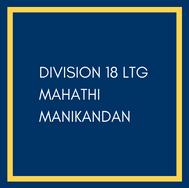 Mahathi Manikandan, Division 18 LTG