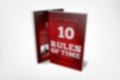 The 10 Unbreakable Rules of Time Managment