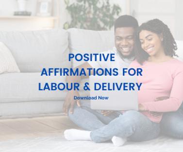 Positive Affirmations for Labour & Deliv