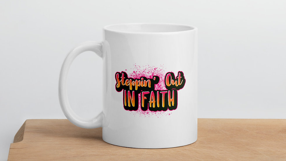 Steppin' Out In Faith Mug
