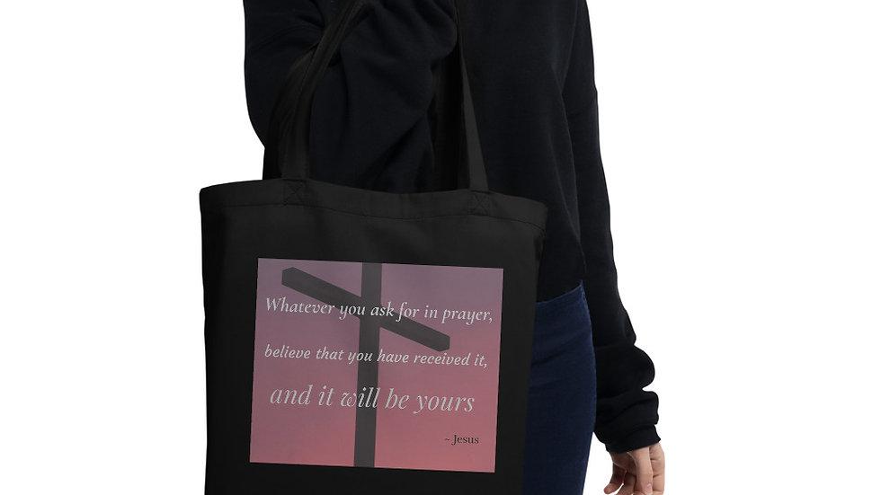 Whatever You Ask Eco Tote Bag