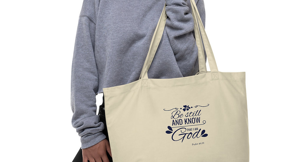 Be Still Large organic tote bag