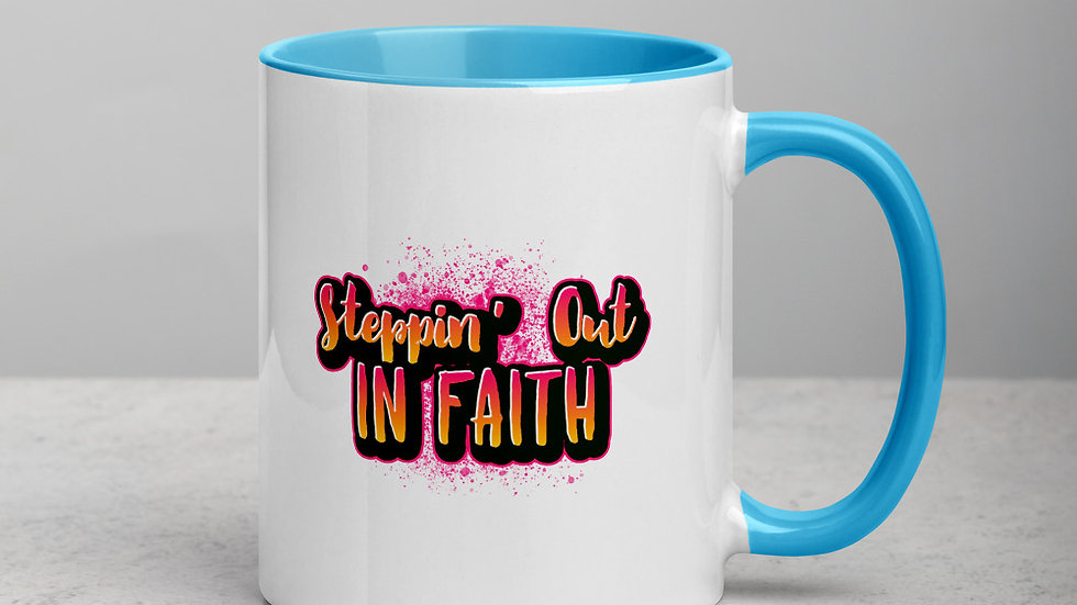 Steppin' Out In Faith Mug with Color Inside