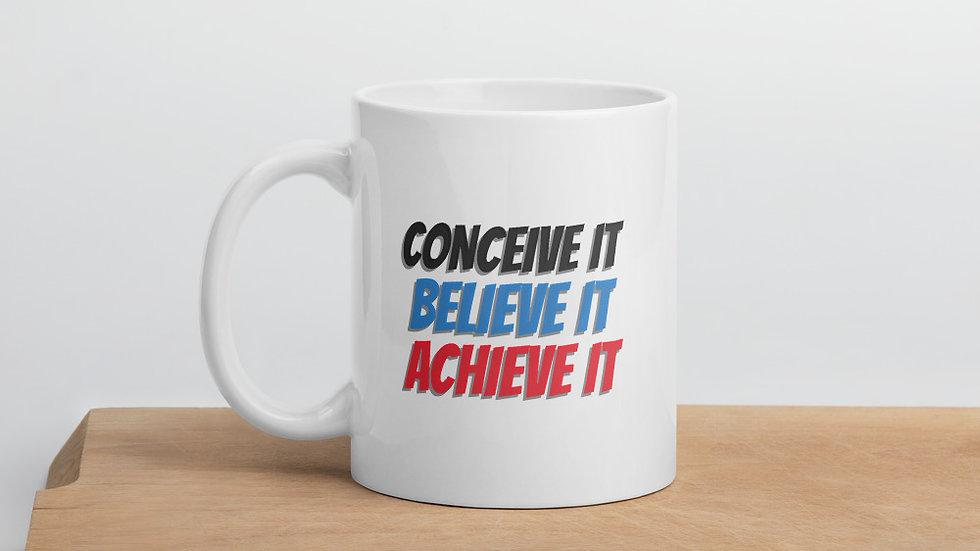 Conceive, Believe, Achieve Mug