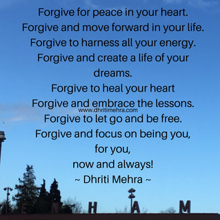 Forgive for peace in your heart.