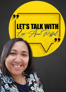Let's talk with Lee-Anne Riffel
