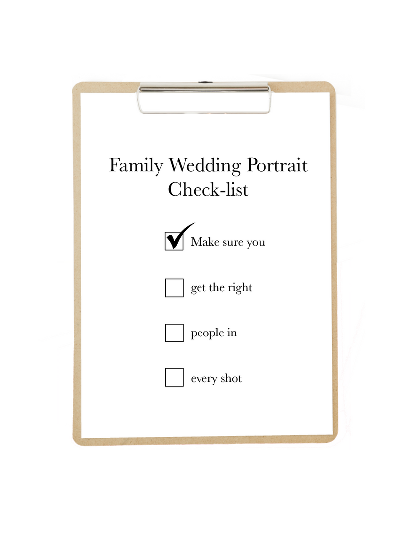 Family Wedding Portrait Check-list