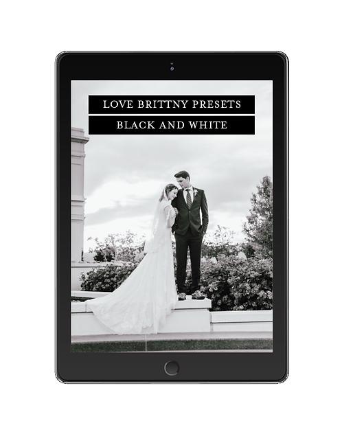 Love Brittny Black + White Presets