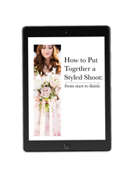 How to Put Together a Styled Shoot