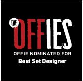 Ken McClymont: Nominated for Best Set Designer in Off-West End Awards.
