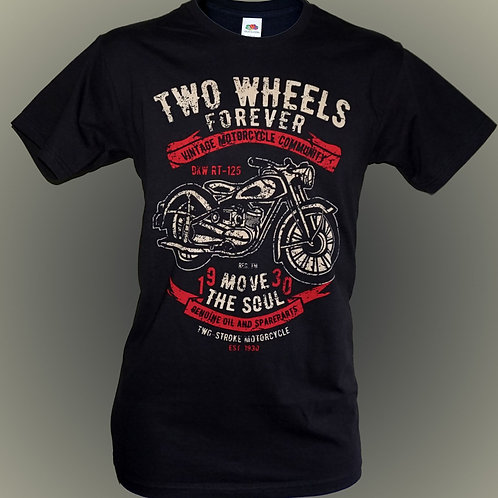 Two Wheels Forever T Shirt.   Free P&P