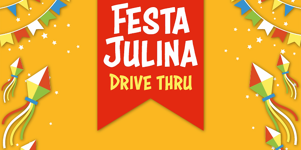 Festa Julina Drive Thru