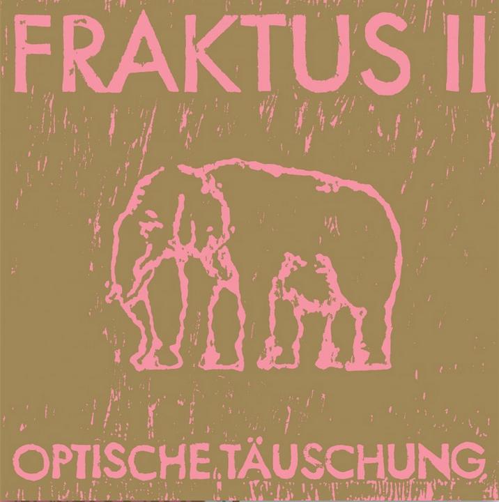 FRAKTUS II - Optische Täuschung