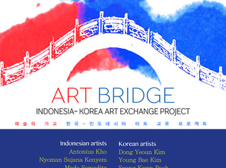 Art bridge Korea- Indonesia Art Exchange Project